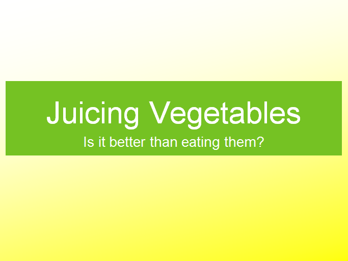 Click the link below to access a powerpoint presentation on Juicing