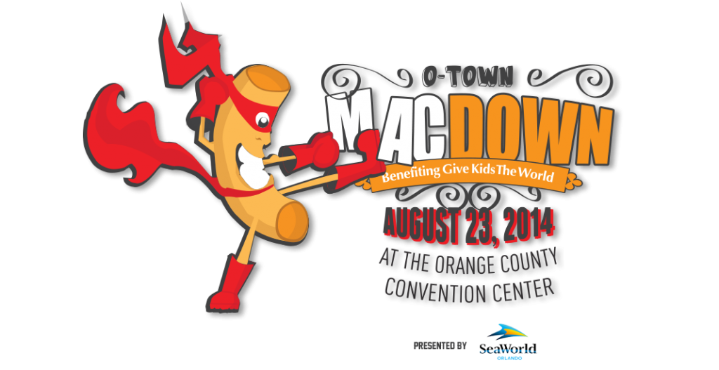 O-Town MacDown Mac-and-Cheese Cook-off Benefiting Give Kids the World